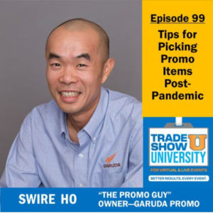 Swire Ho #thepromoguy guest on Trade Show University